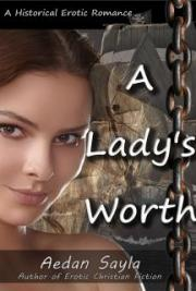 A Lady's Worth