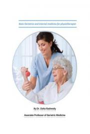 Basic of Geriatrics and Internal Medicine for Physiotherapist