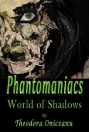 Phantomaniacs: World of Shadows