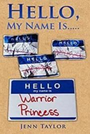 Hello, My Name Is... Warrior Princess