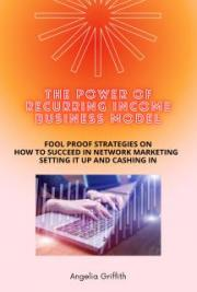 The Power of Recurring Income Business Model