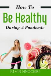 How To Be Healthy During A Pandemic
