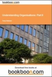 Understanding Organisations: Part II