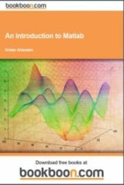 An Introduction to Matlab