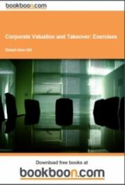 Corporate Valuation and Takeover: Exercises