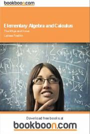 Elementary Algebra and Calculus