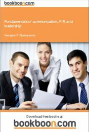 Fundamentals of Communication, P.R. And Leadership