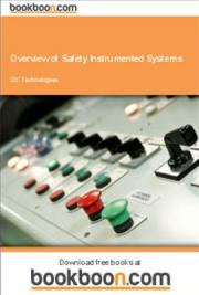 Overview of Safety Instrumented Systems