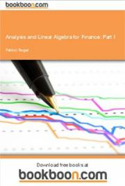 Analysis and Linear Algebra for Finance: Part I