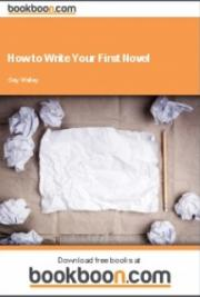 How to Write Your First Novel