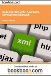 Understanding XML: A Software Development Approach