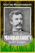 Maupassant's Short Stories Vol. 5
