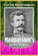 Maupassant's Short Stories Vol. 8