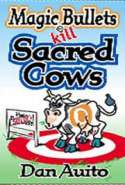 Magic Bullets Kill Sacred Cows