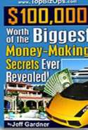 $100,000 Worth of the Biggest Money - Making Secrets Ever Revealed!