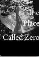 A Place Called Zero