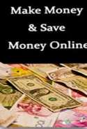 Make Money & Save Money Online