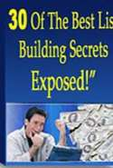 30 of the Best List Building Secrets Revealed