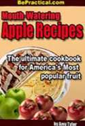 Mouth - Watering Apple Recipes