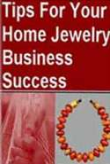 Tips For Your Home Jewelry Business Success