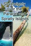 Sovereignty over the Paracel and Spratly Islands