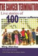 The  Cancer Terminator  Part II: True-to-Life Stories of 100 Cancer Survivors