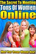 The Secret to Meeting Tons of Women Online
