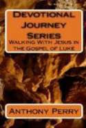 Walking With Jesus Through the Gospel of Luke