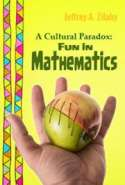 A Cultural Paradox Fun in Mathematics