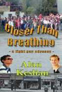 Closer than Breathing - a Light Gay Odyssey
