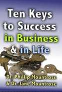 Ten Keys to Success in Business and in Life