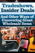 Insider Secrets to Trade Shows & Incredible Wholesale Deals