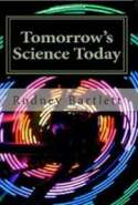 Tomorrow's Science Today