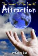 The Secret to the Law of Attraction