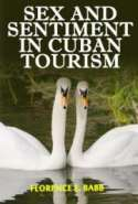 Sex and Sentiment in Cuban Tourism
