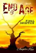 End of the Age: Final Deception