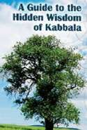 A Guide to the Hidden Wisdom of Kabbala