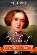 The works of George Eliot V. I (1910)