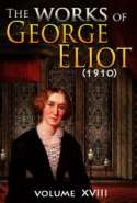 The works of George Eliot V. XVIII (1910)