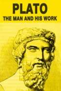 Plato-The Man and His Work
