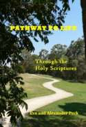 Pathway to Life through the Holy Scriptures