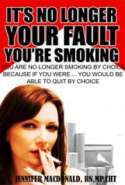 Its No Longer Your Fault You're Smoking
