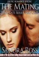 The Mating (Wild Cats Part One): Erotic Romance Series