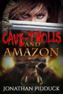 Cave - Trolls and Amazons