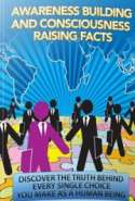 Awareness Building and Consciousness Raising Facts