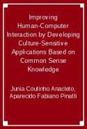 Improving Human-Computer Interaction by Developing Culture-Sensitive Applications Based on Common Sense Knowledge