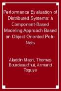 Performance Evaluation of Distributed Systems: a Component-Based Modeling Approach Based on Object Oriented Petri Nets