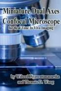 Miniature Dual Axes Confocal Microscope for Real Time In Vivo Imaging