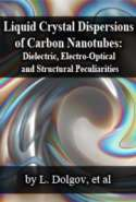 Liquid Crystal Dispersions of Carbon Nanotubes: Dielectric, Electro-Optical and Structural Peculiarities