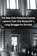 The New-York Historical Society: Lessons from One Nonprofit's Long Struggle for Survival